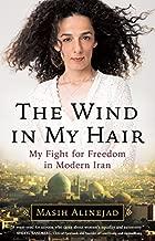 the wind in my hair by masih alinejad