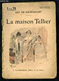 LA MAISON TELLIER- SELECT COLLECTION N°160 - FLAMMARION