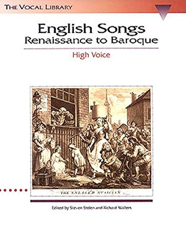 English Songs Renaissance To Baroque High Vce/Pf -Album-: Noten für Hohe Singstimme, Klavier (Vocal...