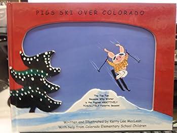 Hardcover Pigs Ski over Colorado Book