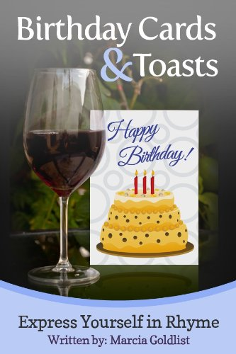 Birthday Cards & Toasts (Express Yourself in Rhyme Book 1) (English Edition)