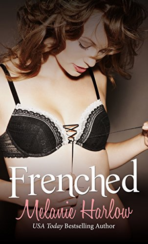Frenched (Mia and Lucas) by [Melanie Harlow]