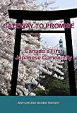 Gateway to Promise: Canada's First Japanese Community