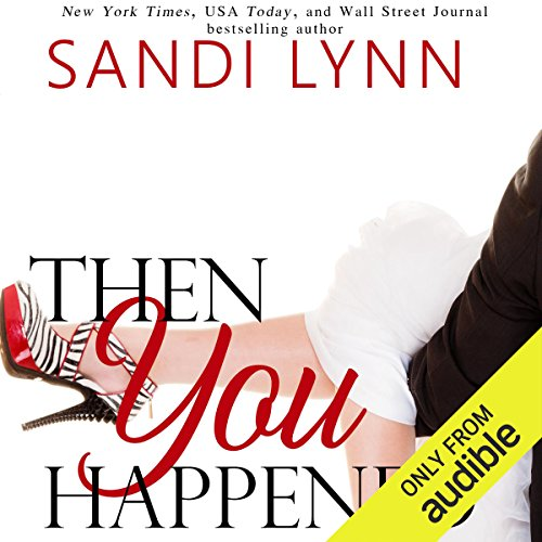 Then You Happened audiobook cover art