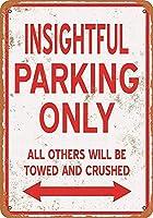 金属ティンサイン-洞察力のある駐車場のみ-装飾的なヴィンテージのバーの壁