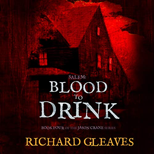 Couverture de Salem: Blood to Drink