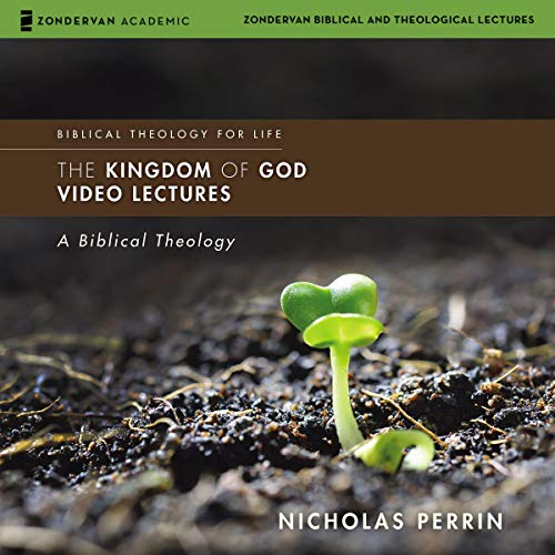 The Kingdom of God: Audio Lectures audiobook cover art