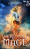 Werewolf Mage 5 (A Harem Gamelit Adventure)