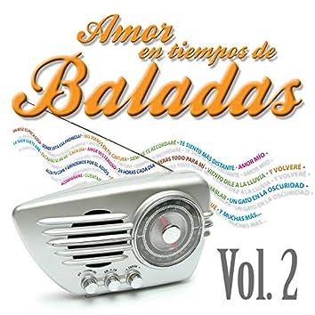 Amor en Tiempos de Baladas, Vol. 2
