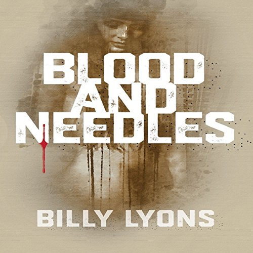 Blood and Needles audiobook cover art
