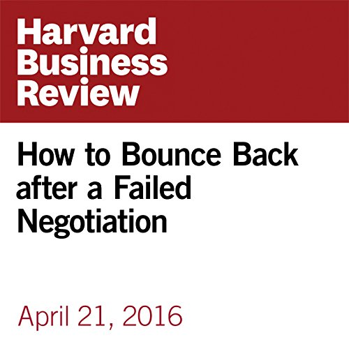 How to Bounce Back after a Failed Negotiation copertina