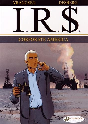 IRS, Tome 5 : Corporate America
