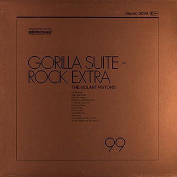 Gorilla Suite - Rock Extra