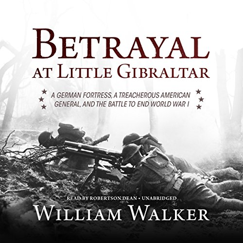 Betrayal at Little Gibraltar audiobook cover art