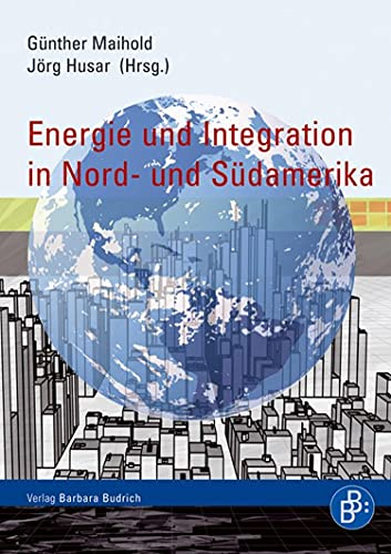 Energie und Integration in Nord- und Südamerika