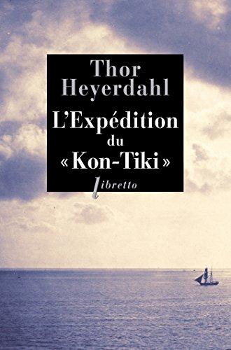 L'Expédition du Kon-Tiki: Sur un radeau à travers le Pacifique (Libretto t. 111) (French Edition)