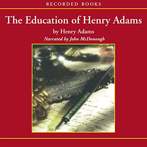 The Education of Henry Adams audiobook cover art