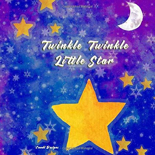 Twinkle Twinkle Little Star: The...