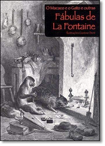 Macaco E O Gato E Outras Fabulas De La Fontaine, O