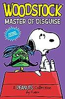 WOODSTOCK:MSTER DISG (Peanuts Kids)