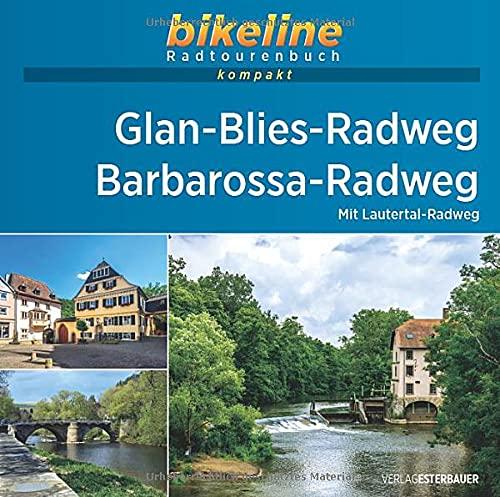 Glan-Blies-Radweg • Barbarossa-Radweg: Mit Lautertal-Radweg. 1:50.000, 254 km, GPS-Tracks Download, Live-Update (bikeline Radtourenbuch kompakt)