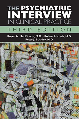 The Psychiatric Interview in Clinical Practice