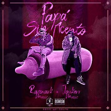 Papá sin acento (feat. Joukerr Music & Melora1n)