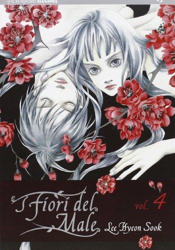 I fiori del male (Vol. 4)