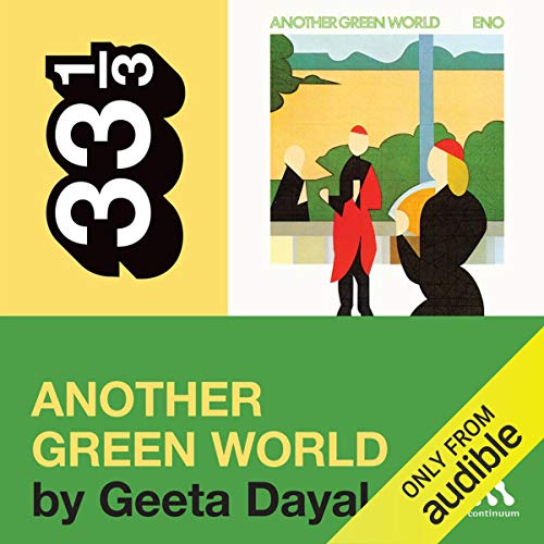 Brian Eno's 'Another Green World' (33 1/3 Series) Titelbild
