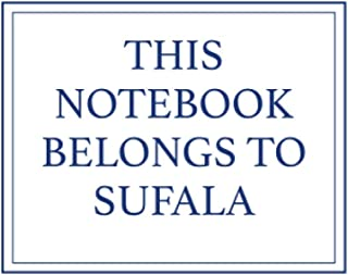 This Notebook Belongs to Sufala