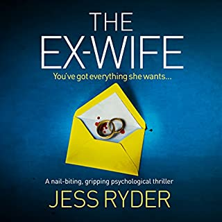 The Ex-Wife     A Nail Biting Gripping Psychological Thriller              By:                                                                                                                                 Jess Ryder                               Narrated by:                                                                                                                                 Annette Chown                      Length: 11 hrs and 2 mins     3,034 ratings     Overall 4.3