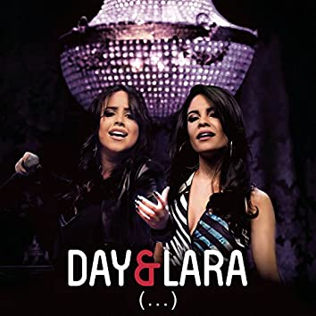 Day e Lara (...) [Ao Vivo]