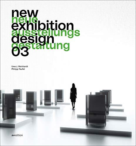 New Exhibition Design 03: Neue Ausstellungsgestaltung 03