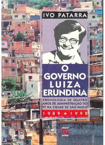 O Governo Luiza Erundina