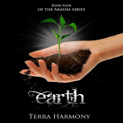 Earth: The Akasha Series, Book 4 cover art