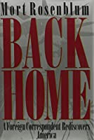 Back Home: A Foreign Correspondent Rediscovers America