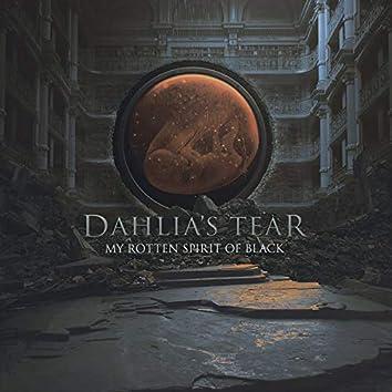 My Rotten Spirit of Black (Remastered)