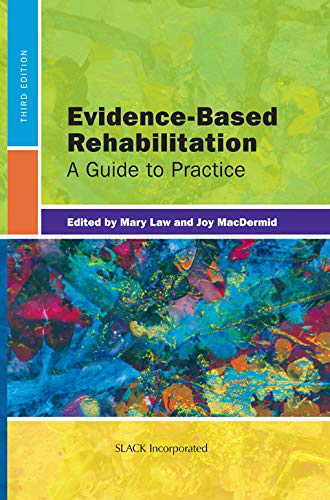 Evidence-Based Rehabilitation: A Guide to Practice, Third Edition