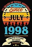 23 años de ser impresionante desde julio de 1998: cuaderno de 23 cumpleaños,...