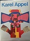 Karel Appel: Street Art, Ceramics, Sculpture, Wood Reliefs, Tapestries, Murals, Villa El Salvador