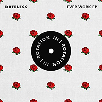 Ever Work EP