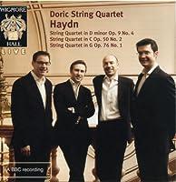 Haydn: String Quartets (String Quartet Op.9 No.4/ Op.50 No.2/ Op.76 No.1/ Op.50 No.1) by Doric String Quartet (2009-11-10)