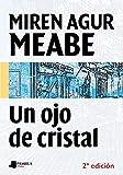 Un ojo de cristal (Biblioteca Letras Vascas)
