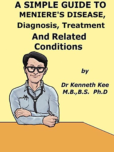A Simple Guide To Meniere S Disease Diagnosis Treatment And Related Conditions A Simple Guide To Medical Conditions Kindle Edition By Kee Kenneth Health Fitness Dieting Kindle Ebooks Amazon Com