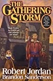 Gathering Storm: Book Twelve of the Wheel of Time: 12/14