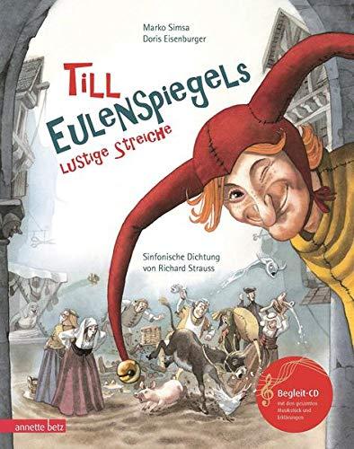 Till Eulenspiegels lustige Streiche mit CD: Sinfonische Dichtung von Richard Strauss...