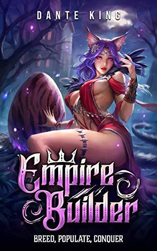 Empire Builder 1: Breed, Populate, Conquer (English Edition)