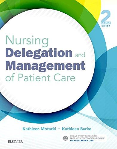 510zAvf82aL - Nursing Delegation and Management of Patient Care - E-Book