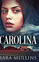Carolina: Large Print Hardcover Edition