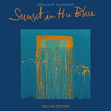 Sunset In The Blue (Deluxe Version)